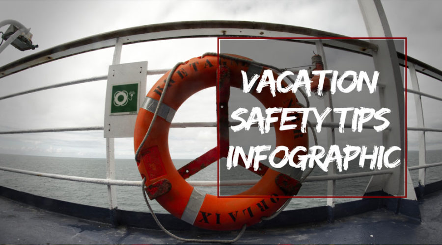 Vacation Safety Tips Infographic