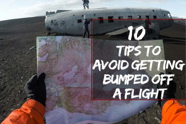 Tips to Avoid Getting Bumped Off a Flight