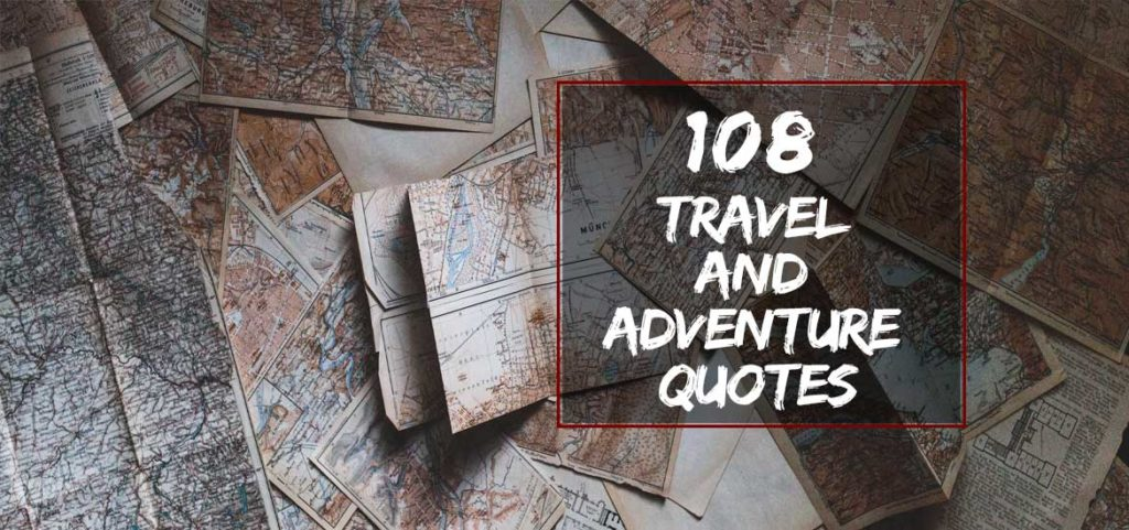 Travel and Adventure Quotes
