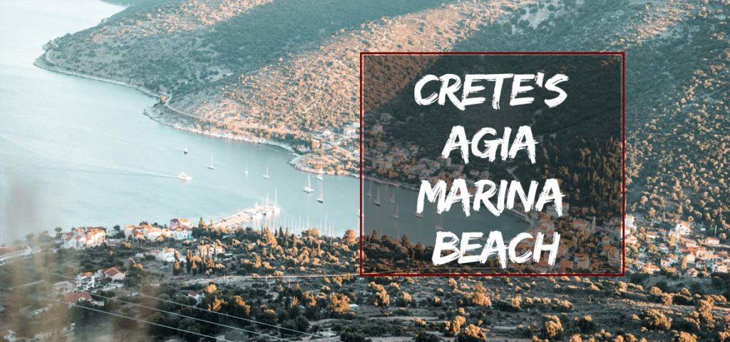 Crete's Agia Marina Beach
