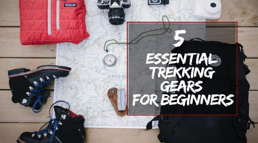 Essential Trekking Gears for Beginners