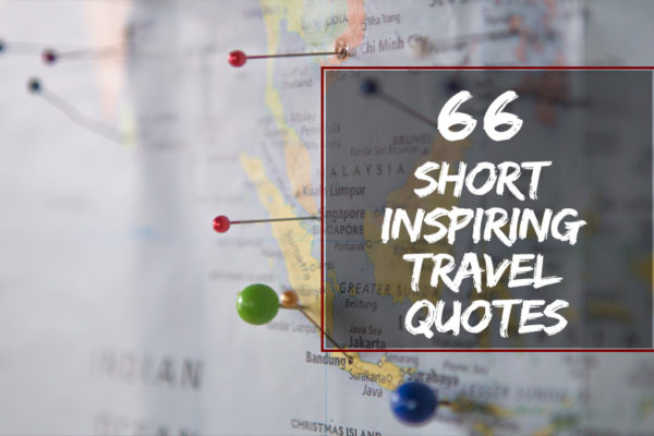 Short Inspiring Travel Quotes