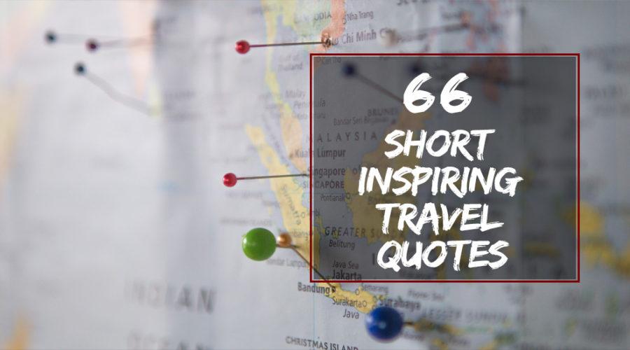Short Inspiring Travel Quotes