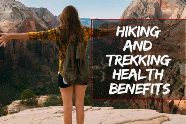 Hiking and Trekking Health Benefits