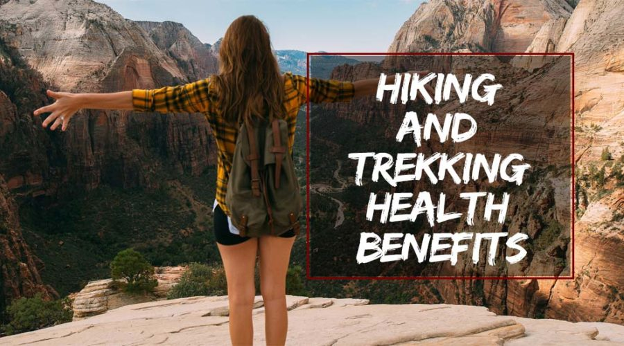 Hiking and Trekking Health Benefits