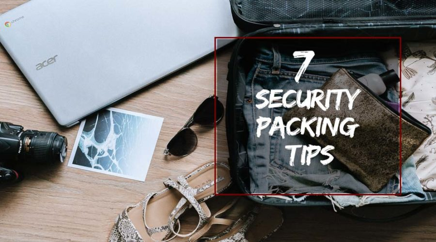 Security Packing Tips