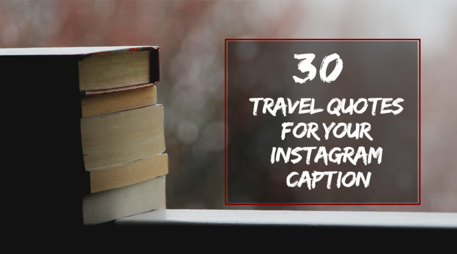 Travel-Quotes-for-Your-Instagram-Caption