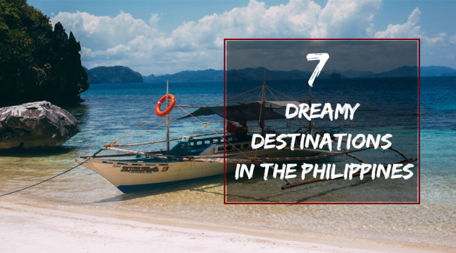 Dreamy Destinations in the Philippines