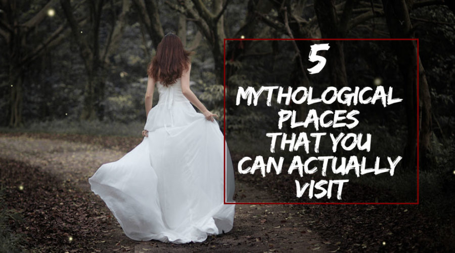 Mythological Places That You Can Actually Visit