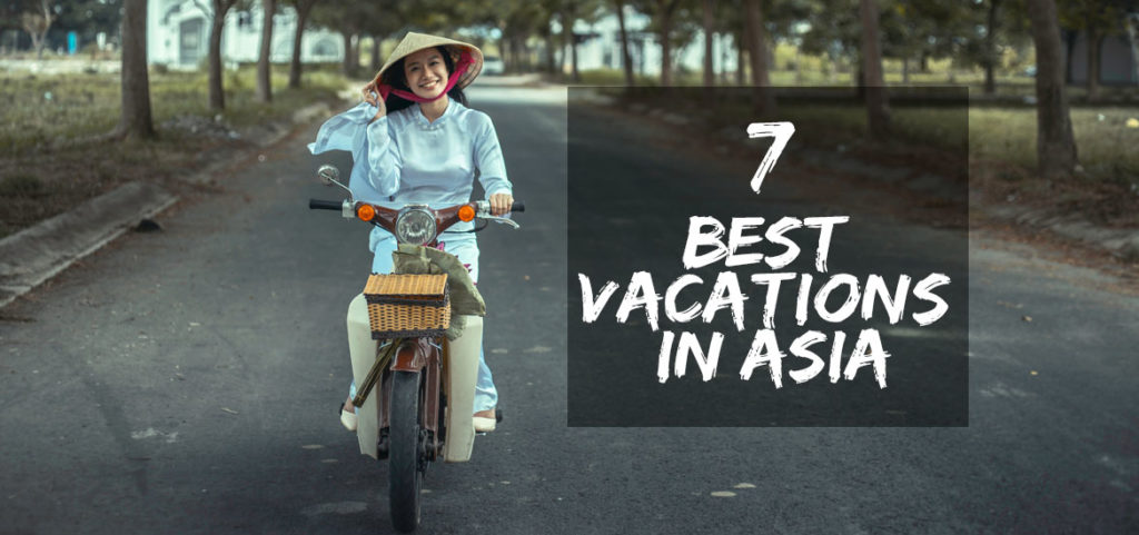 Best Vacations in Asia